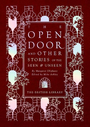 The Open Door: and Other Stories of the Seen and Unseen (Hardback)