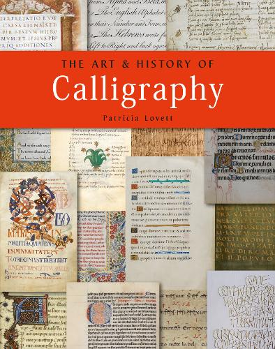 The Art and History of Calligraphy (Paperback)