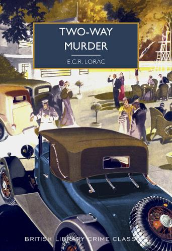 Two-Way Murder - British Library Crime Classics 89 (Paperback)