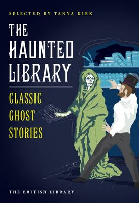 The Haunted Library: Classic Ghost Stories (Paperback)