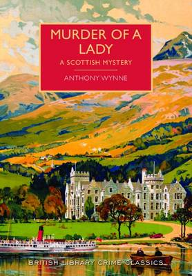 Murder of a Lady - British Library Crime Classics (Paperback)
