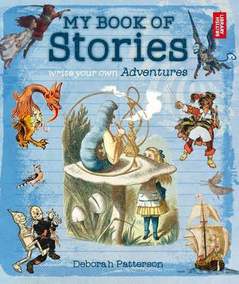 My Book of Stories: Write Your Own Adventures (Paperback)