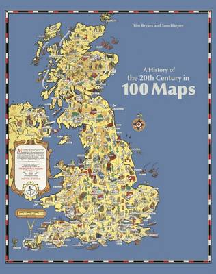 A History of the 20th Century in 100 Maps (Paperback)
