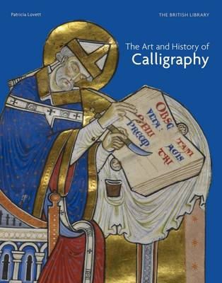 The Art and History of Calligraphy (Hardback)