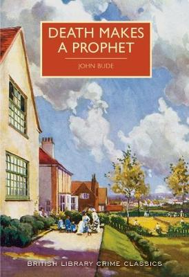 Death Makes a Prophet - British Library Crime Classics (Paperback)