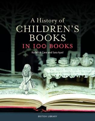 A History of Children's Books in 100 Books (Hardback)