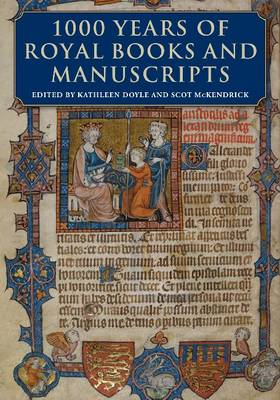 1000 Years of Royal Books and Manuscripts (Hardback)