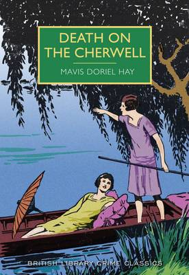 Death on the Cherwell - British Library Crime Classics (Paperback)