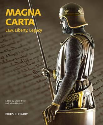 Magna Carta: Law, Liberty, Legacy (Paperback)