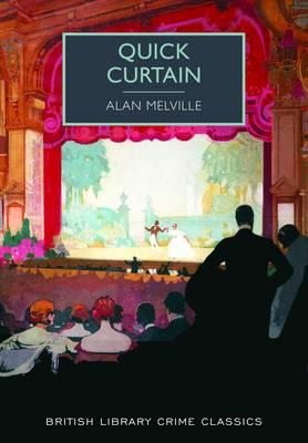 Quick Curtain - British Library Crime Classics (Paperback)
