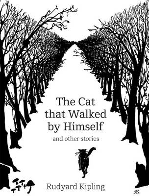 The Cat That Walked by Himself and Other Stories (Hardback)