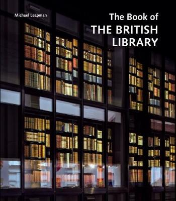 The Book of the British Library (Hardback)
