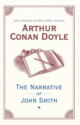 The Narrative of John Smith (Hardback)