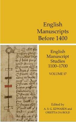 English Manuscripts Before 1400 - English Manuscript Studies 1100-1700 17 (Hardback)