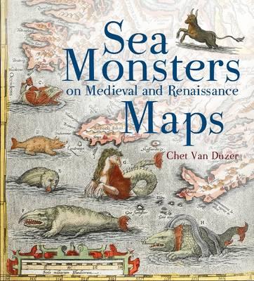 Sea Monsters on Medieval and Renaissance Maps (Hardback)