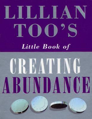 Lillian Too's Little Book Of Abundance (Paperback)