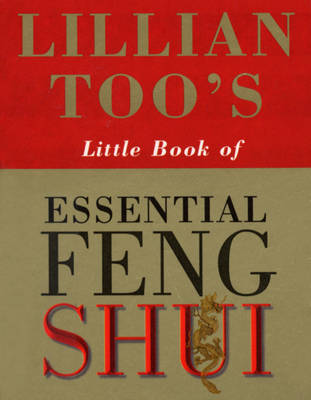 Lillian Too's Little Book Of Feng Shui (Paperback)