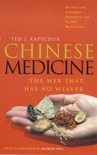 Chinese Medicine: The Web That Has No Weaver (Paperback)