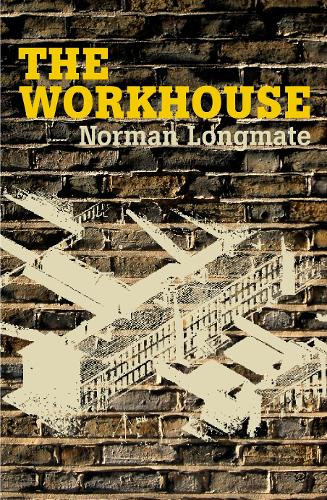 The Workhouse (Paperback)