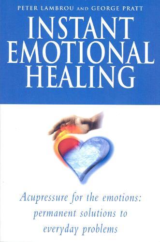 Instant Emotional Healing (Paperback)