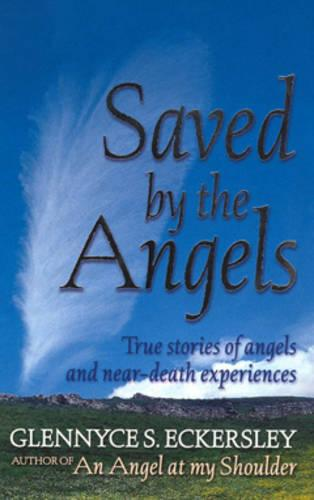 Saved By The Angels (Paperback)