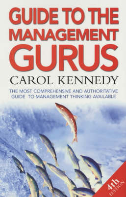 Guide To The Management Gurus 4th Edition (Paperback)