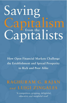 Saving Capitalism From The Capitalists (Paperback)