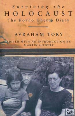 Surviving the Holocaust: The Kovno Ghetto Diary (Paperback)