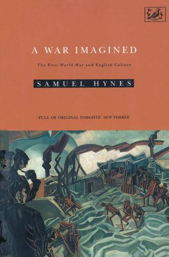 A War Imagined: The First World War and English Culture (Paperback)