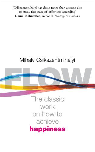 Flow: The Psychology of Happiness (Paperback)