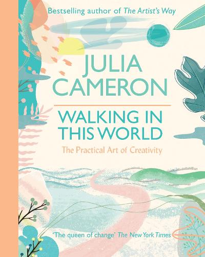 Walking In This World: The Practical Art of Creativity (Paperback)