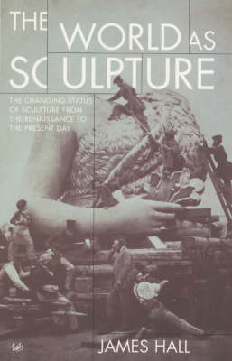 The World As Sculpture (Paperback)