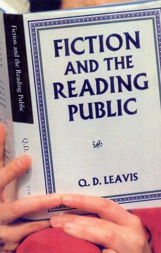 Fiction And The Reading Public (Paperback)