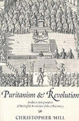 Puritanism & Revolution (Paperback)