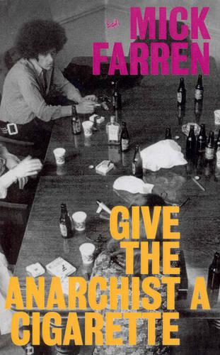 Give The Anarchist A Cigarette (Paperback)