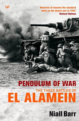 Pendulum Of War: Three Battles at El Alamein (Paperback)