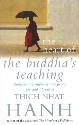 The Heart Of Buddha's Teaching (Paperback)