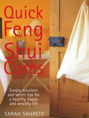 Quick Feng Shui Cures (Hardback)