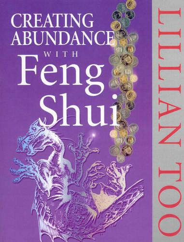 Creating Abundance With Feng Shui (Paperback)