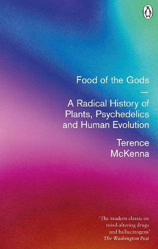 Food Of The Gods: The Search for the Original Tree of Knowledge (Paperback)