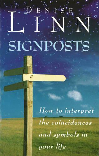 Signposts: The Universe is Whispering to You (Paperback)