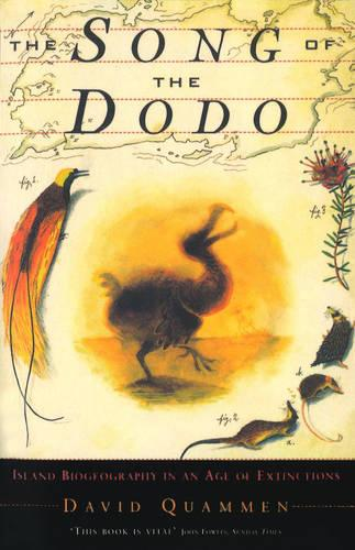 The Song Of The Dodo: Island Biogeography in an Age of Extinctions (Paperback)