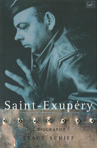 Saint-Exupery: A Biography (Paperback)