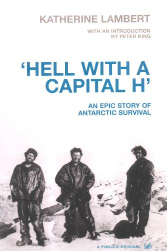 Hell With A Capital H: A New Polar Hero (Paperback)