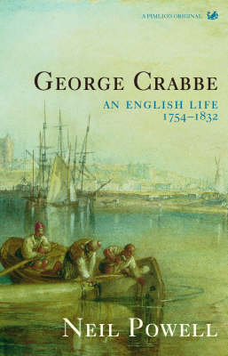 George Crabbe: An English Life (Paperback)
