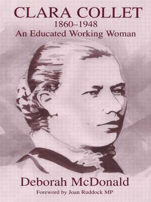 Clara Collet, 1860-1948: An Educated Working Woman - Woburn Education Series (Paperback)