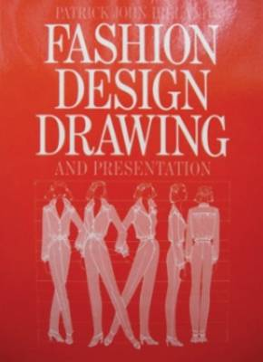 Fashion Design Drawing and Presentation (Paperback)