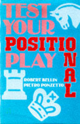 Test Your Positional Play - PBK (Paperback)