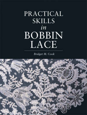 Practical Skills in Bobbin Lace (Paperback)