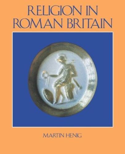 Religion in Roman Britain (Paperback)